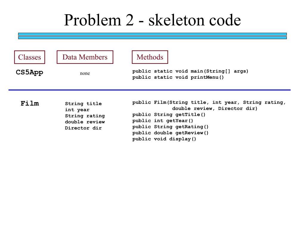 Problem 2 - skeleton code