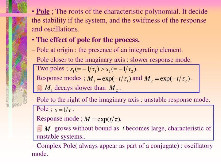 Two poles ;                                        .