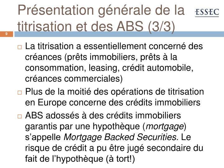 Présentation générale de la titrisation et des ABS (3/3)