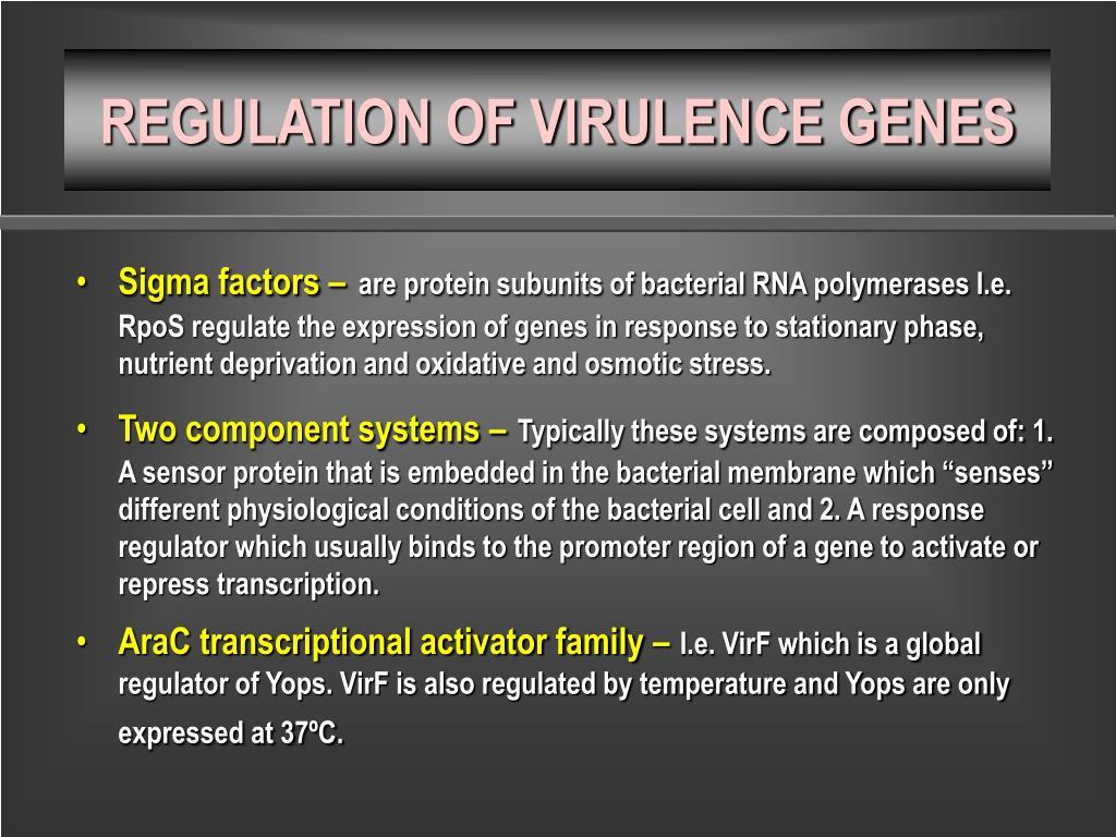 REGULATION OF VIRULENCE GENES