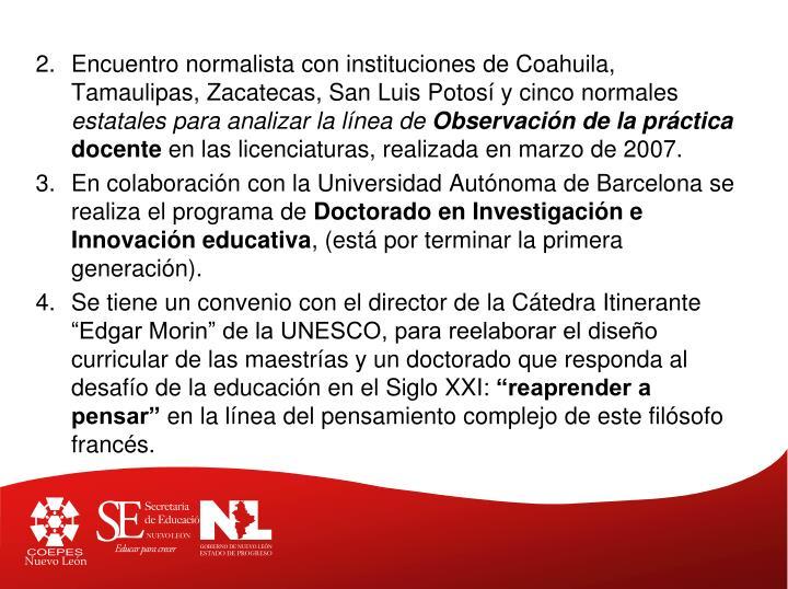Encuentro normalista con instituciones de Coahuila, Tamaulipas, Zacatecas, San Luis Potosí y cinco normales
