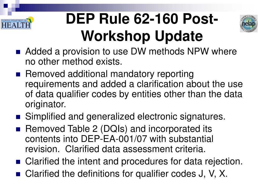 DEP Rule 62-160 Post-Workshop Update