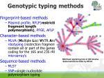genotypic typing methods