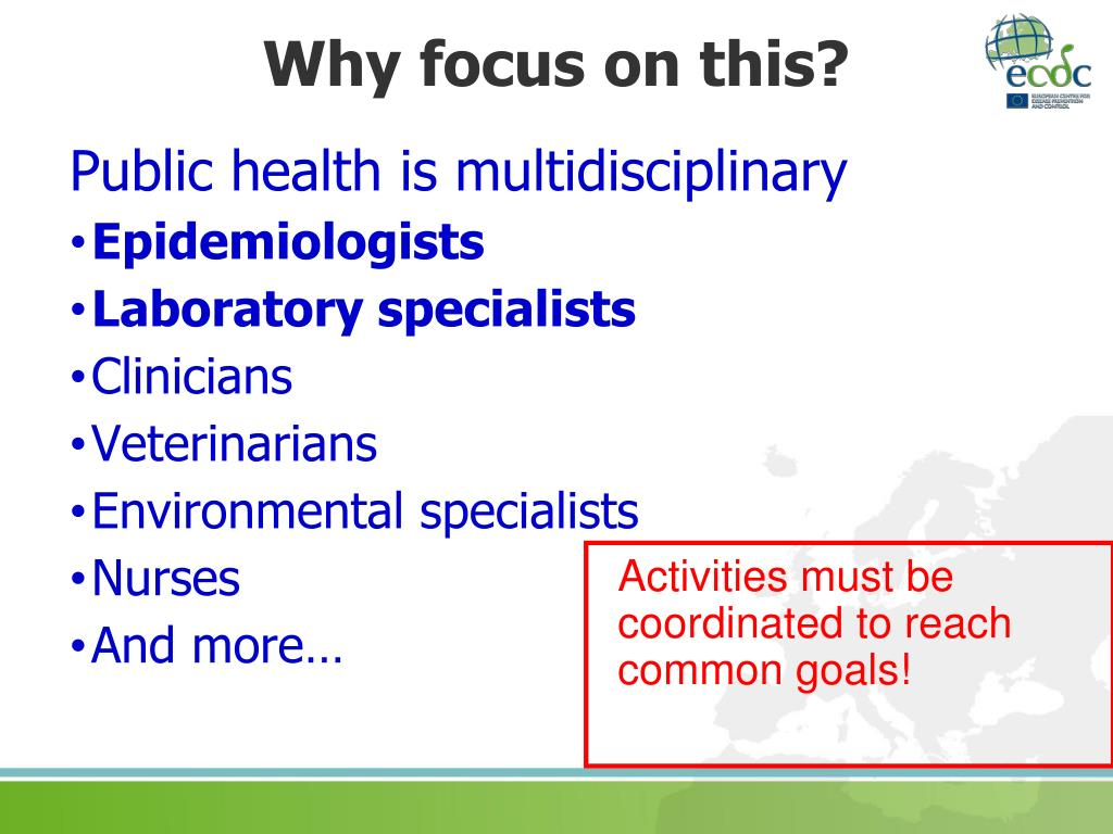 Activities must be coordinated to reach common goals!