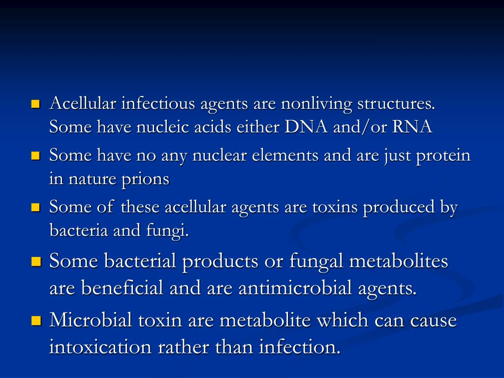 Acellular infectious agents are nonliving structures. Some have nucleic acids either DNA and/or RNA