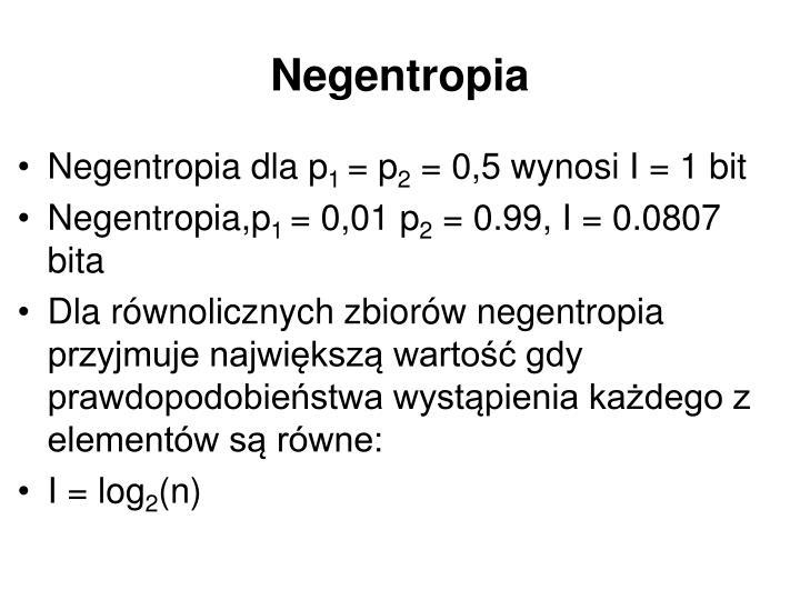 Negentropia