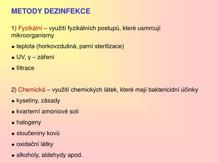 METODY DEZINFEKCE