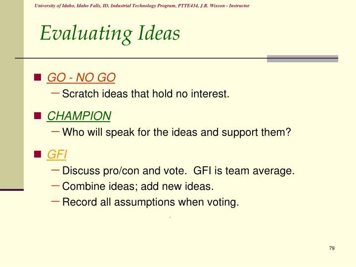 Evaluating Ideas