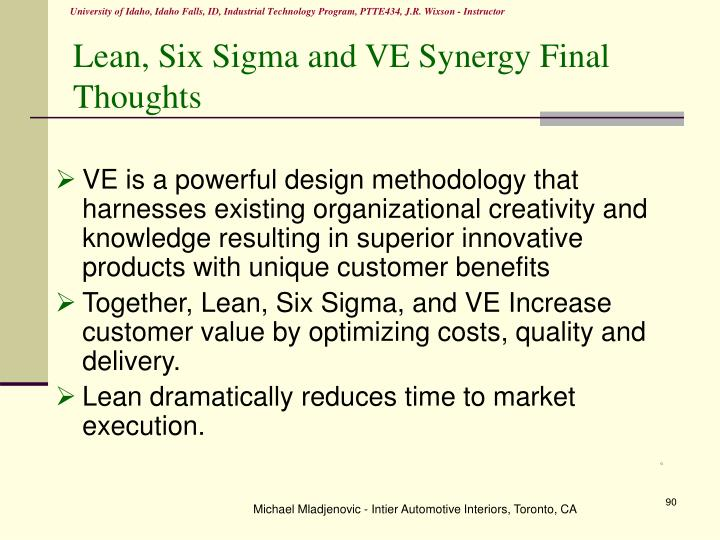 Lean, Six Sigma and VE Synergy Final Thoughts