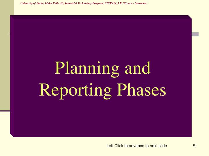 Planning and Reporting Phases