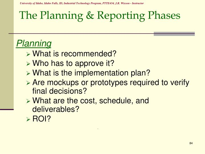The Planning & Reporting Phases
