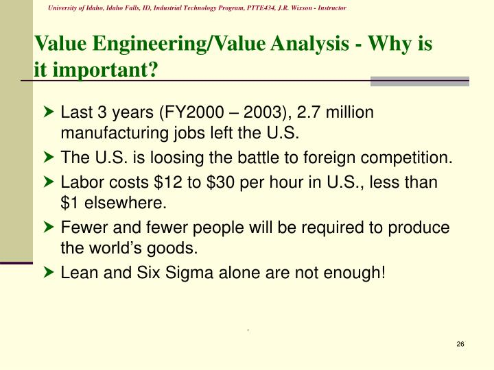 Value Engineering/Value Analysis - Why is it important?