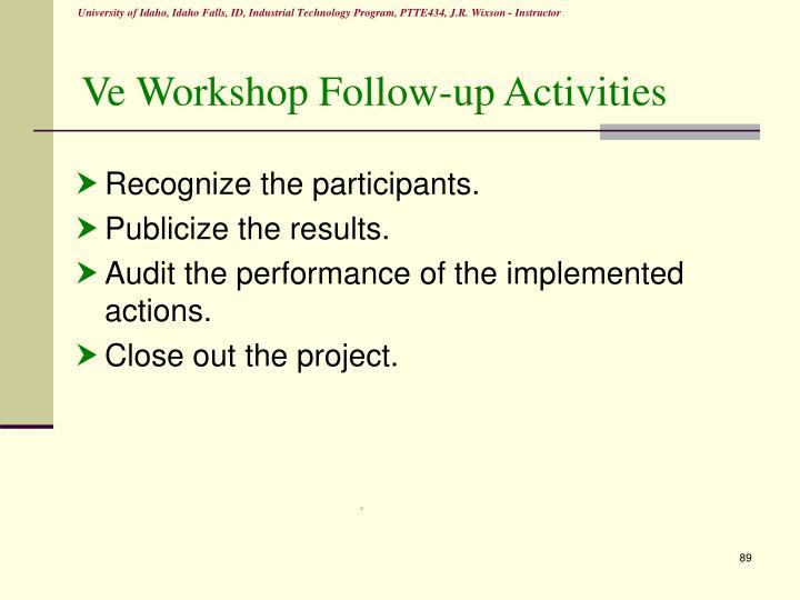 Ve Workshop Follow-up Activities