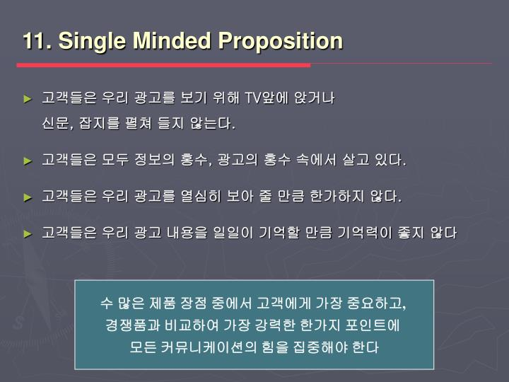 11. Single Minded Proposition