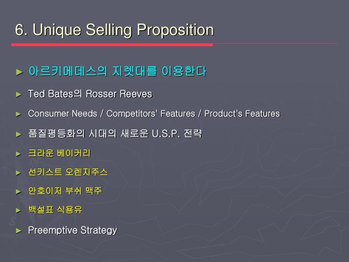6. Unique Selling Proposition