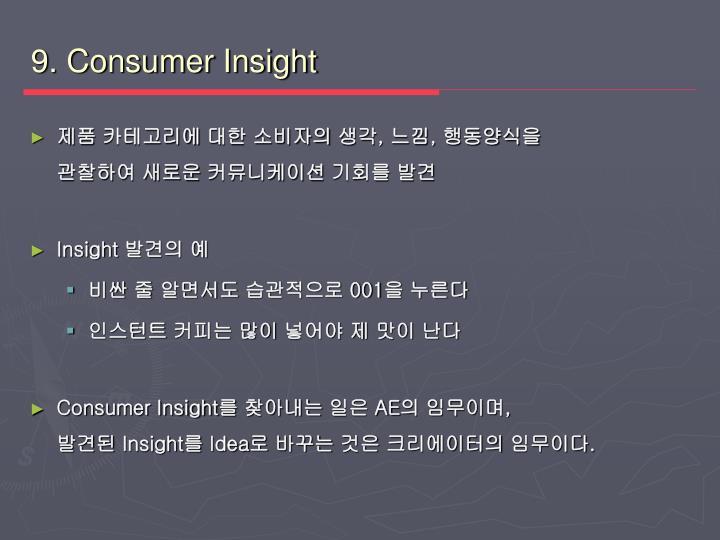 9. Consumer Insight