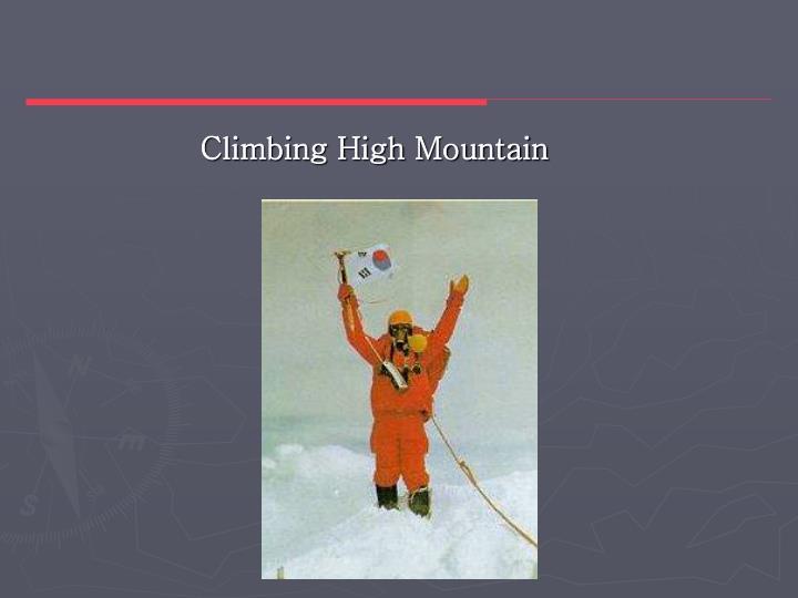 Climbing High Mountain