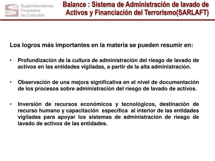 Balance : Sistema de Administración de lavado de Activos y Financiación del Terrorismo(SARLAFT)