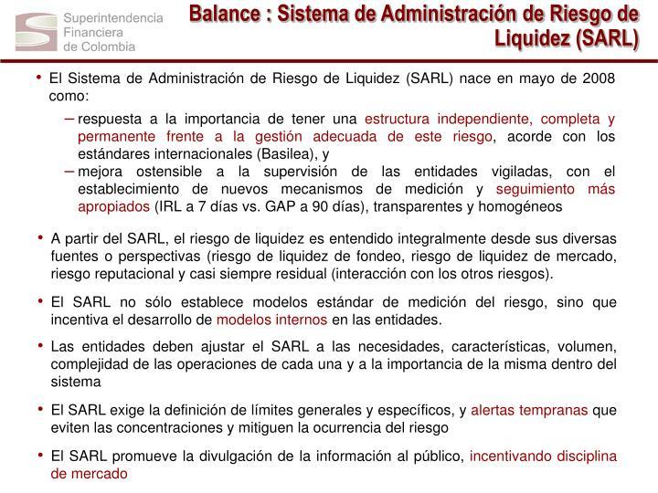 Balance : Sistema de Administración de Riesgo de Liquidez (SARL)