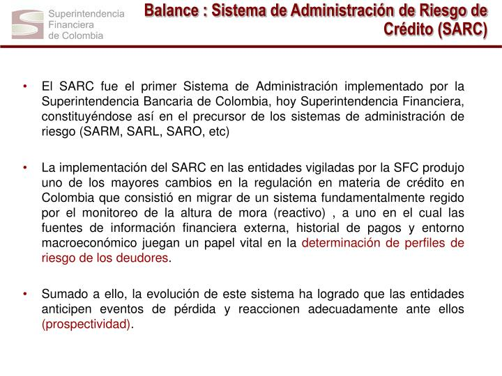 Balance : Sistema de Administración de Riesgo de Crédito (