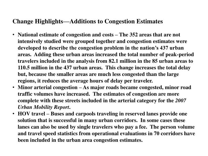 Change Highlights—Additions to Congestion Estimates