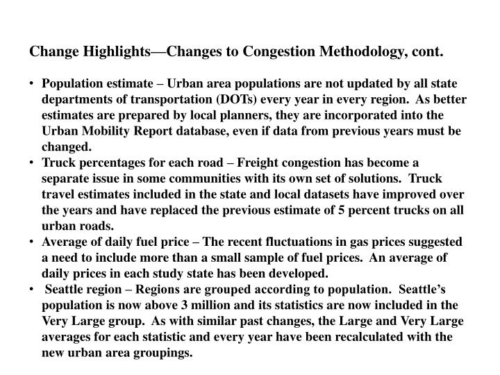 Change Highlights—Changes to Congestion Methodology, cont.