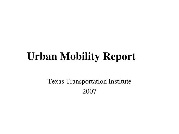 Urban Mobility Report