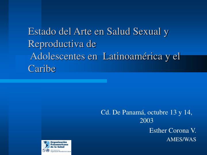 Estado del Arte en Salud Sexual y Reproductiva de