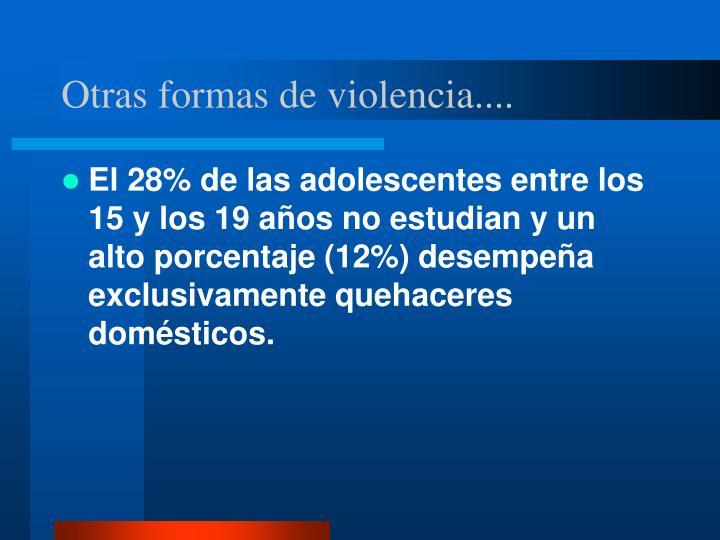 Otras formas de violencia....