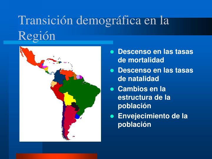 Transición demográfica en la Región
