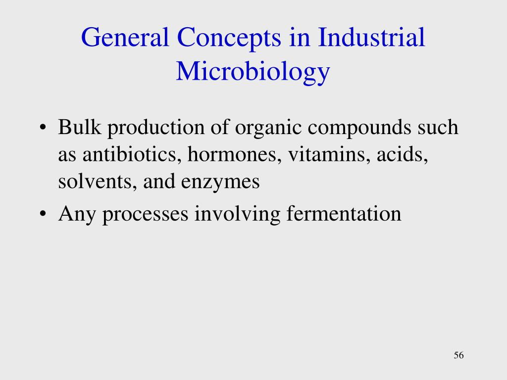 General Concepts in Industrial Microbiology