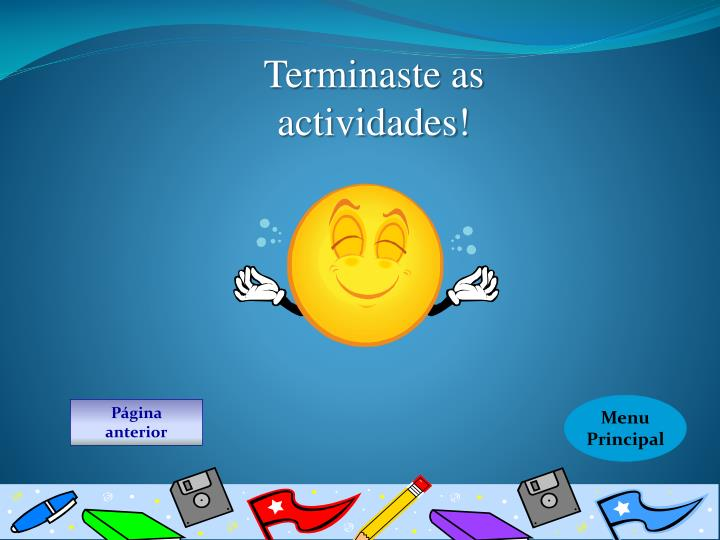 Terminaste as actividades!