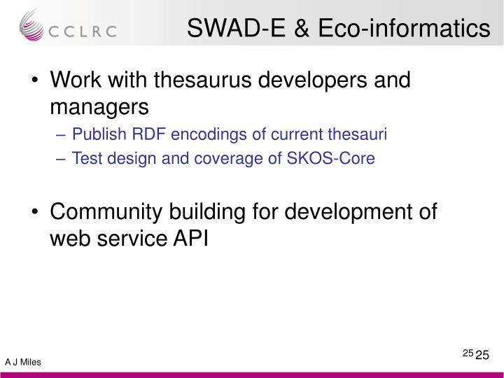 SWAD-E & Eco-informatics