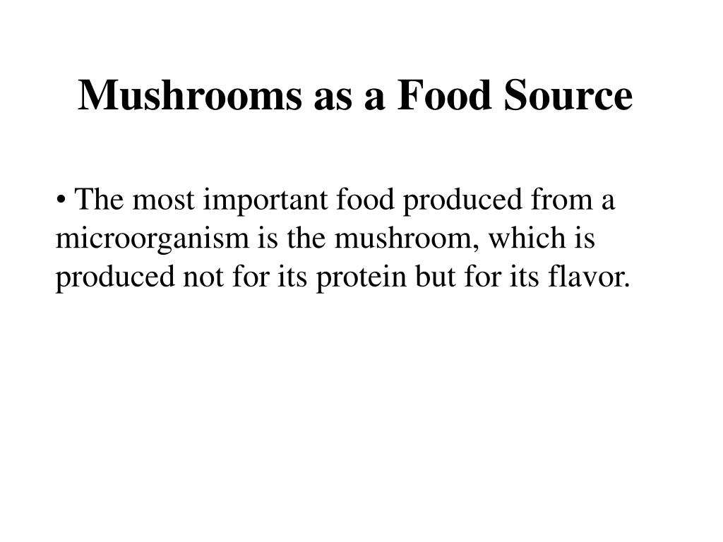 Mushrooms as a Food Source