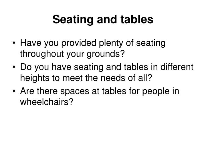 Seating and tables