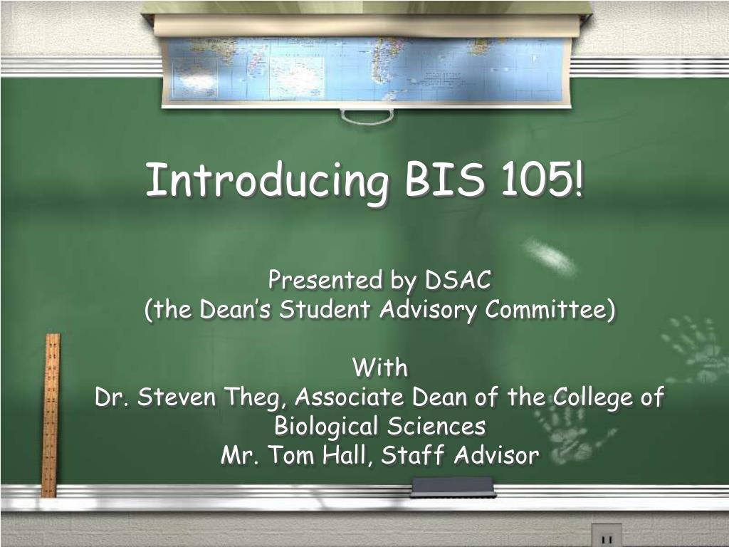 Introducing BIS 105!