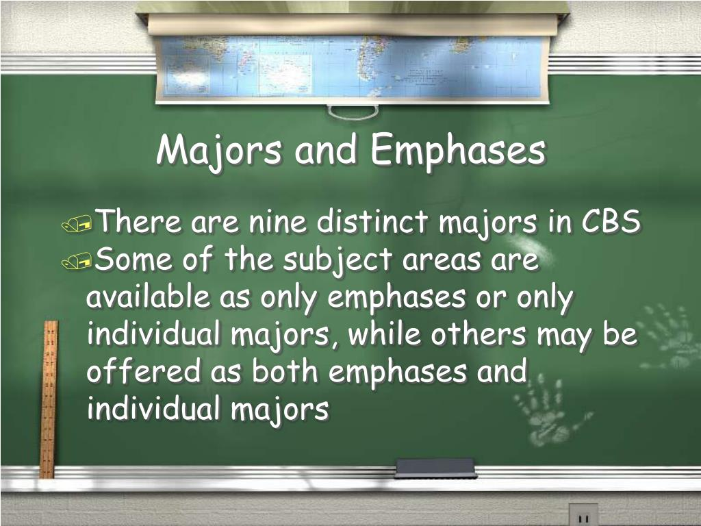 Majors and Emphases