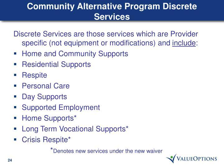 Community Alternative Program Discrete Services
