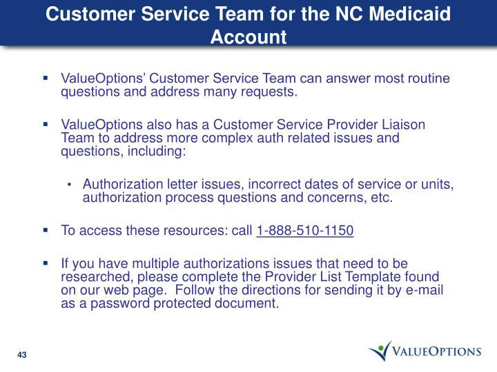 Customer Service Team for the NC Medicaid Account