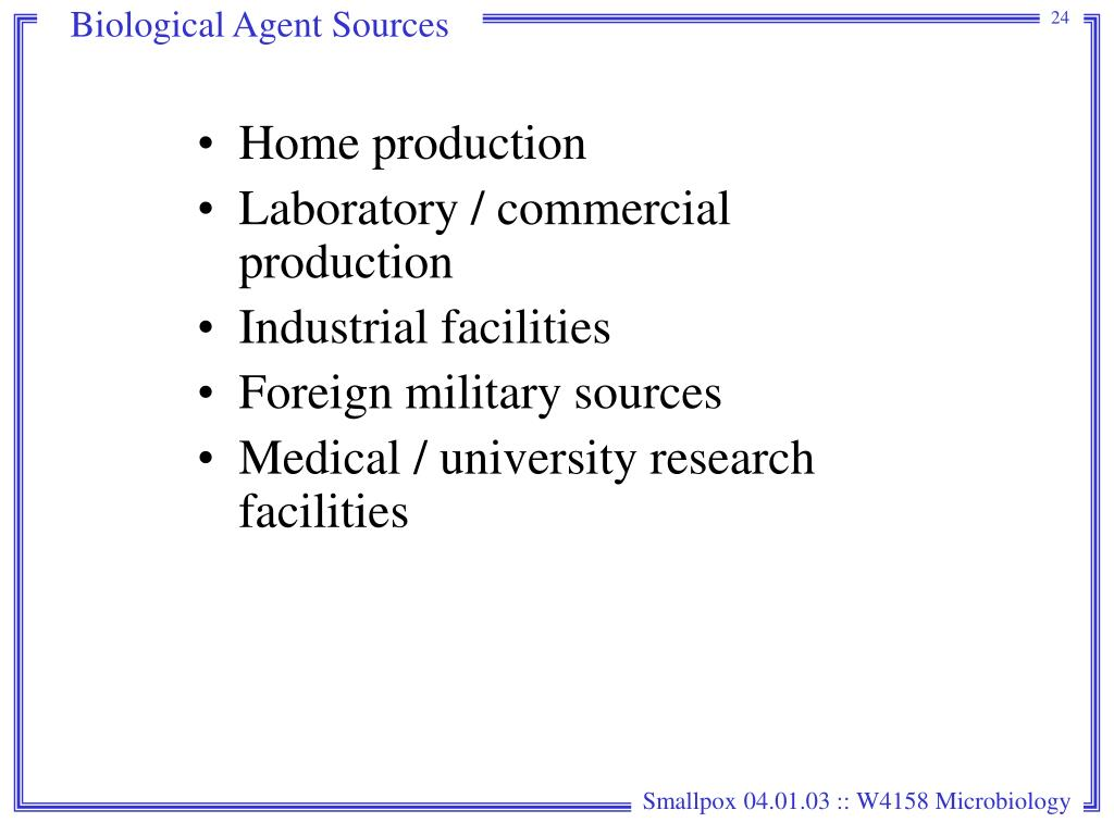 Biological Agent Sources