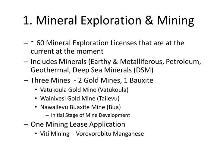 1. Mineral Exploration & Mining