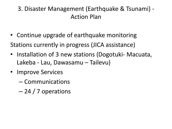 3. Disaster Management (Earthquake & Tsunami) - Action Plan