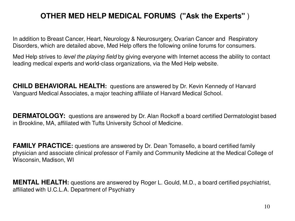 "OTHER MED HELP MEDICAL FORUMS  (""Ask the Experts"""