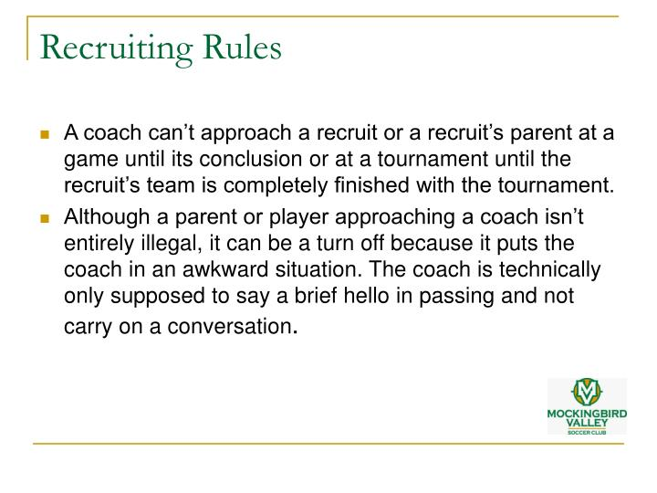 Recruiting Rules