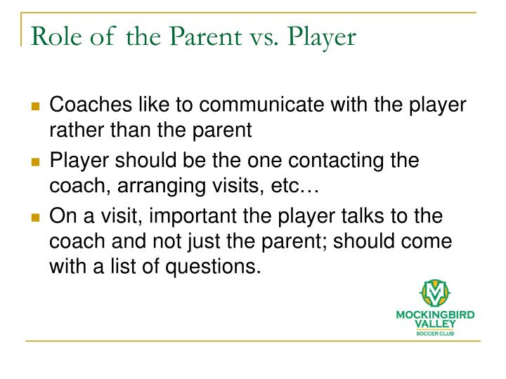 Role of the Parent vs. Player