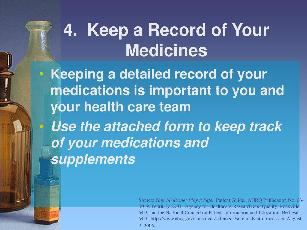 4.  Keep a Record of Your Medicines