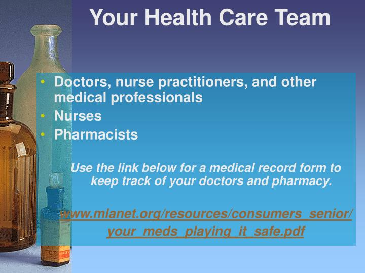 Your health care team