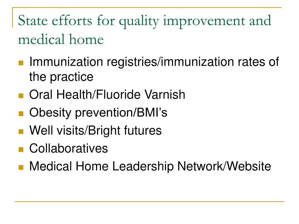 State efforts for quality improvement and medical home