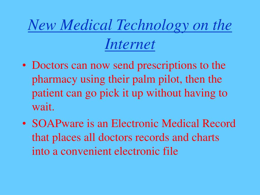 New Medical Technology on the Internet