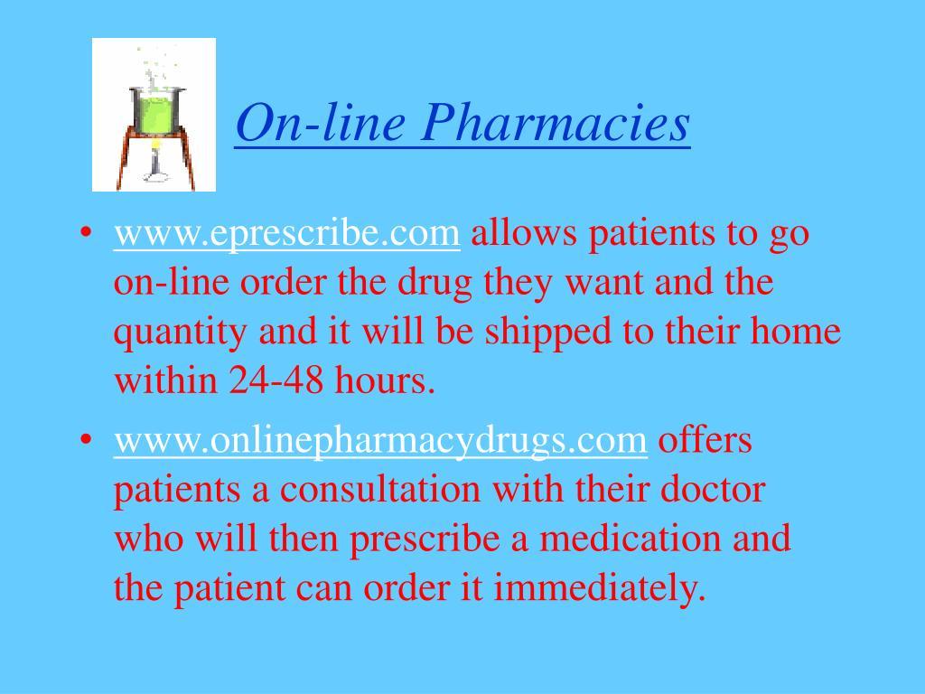 On-line Pharmacies